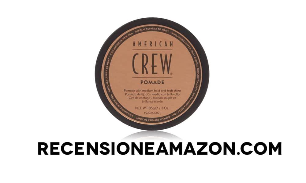 Recensione American Crew Pomade, Pasta modellante per capelli